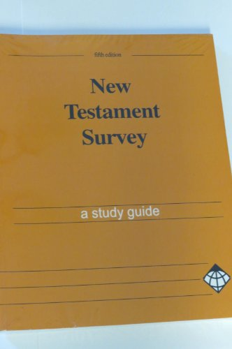 New Testament Survey A Study Guide