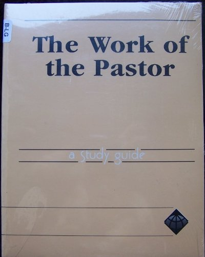 9781563903328: Church Ministries The Work of the Pastor