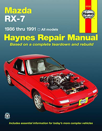Mazda Rx-7 Automotive Repair Manual/1986 Thru 1991, All Models/No. 61036 (Haynes Repair ...