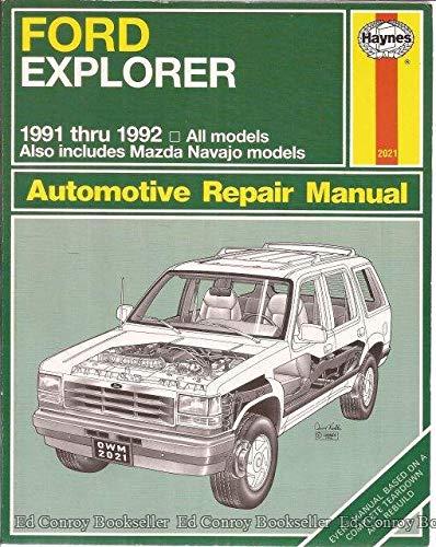 9781563920219: Ford Explorer & Mazda Navajo Automotive Repair Manual/All Ford Explorer and Mazda Navajo Models 1991 and 1992 (Haynes Automotive Repair Manual Series)