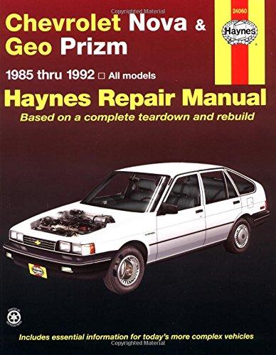 Chevrolet Nova & Geo Prizm (fwd) '85'92 (Haynes Repair Manuals): Haynes, John