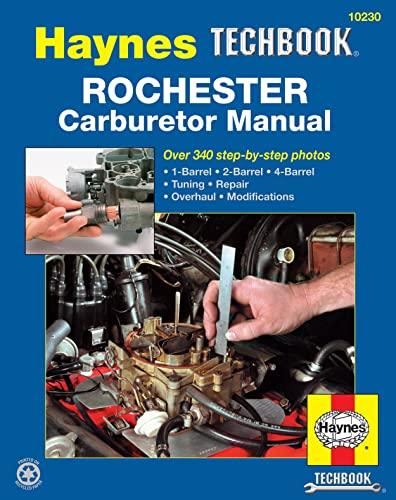 Rochester Carburetor Manual (Haynes Techbook): Stubblefield, Mike; Haynes,