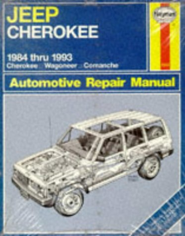 9781563920868: Jeep Cherokee 1984 Thru 1993 All Models: Cherokee Wagoneer Comanche Automotive Repair Manual (No 1553)