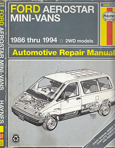 Ford Aerostar Mini-Vans 1986 Thru 1994 Automotive Repair Manual: Warren, Larry, Mark Christman, and...