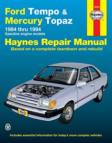 Haynes Ford Tempo & Mercury Topaz Automotive Repair Manual: Haynes, J. H. and Christman, Mark
