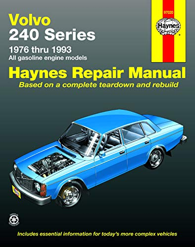 Haynes Volvo 240 Series Repair Manual, 1976-93: Maddox, Robert;Haynes, John Harold