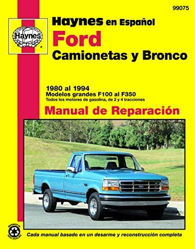 9781563921384: Ford Pickup & Bronco, '80'94 (Spanish) (Haynes Repair Manuals) (Spanish Edition)