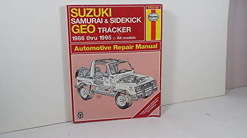 9781563921490: Suzuki Samurai & Sidekick Geo Tracker Automotive Repair Manual: 1986 Through 1995 (Haynes Automotive Repair Manual)
