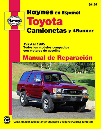 9781563921599: Toyota Camionetas y 4 Runner, '79'95 (Spanish) (Haynes Manuals)