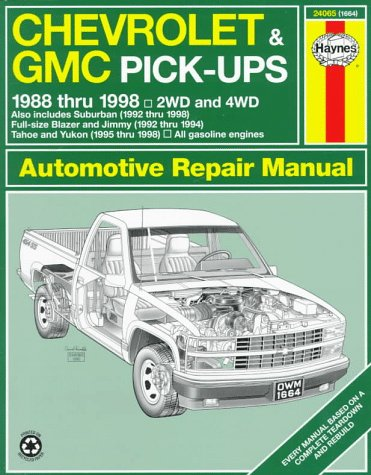 Chevrolet & GMC Pick-ups Automotive Repair Manual: Models Covered: Chevrolet and GMC Pick-Ups, ...