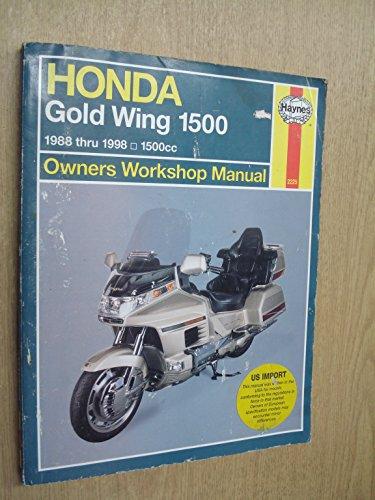9781563922251: Honda Gl1500 Gold Wing Owners Workshop Manual: Models Covered : Honda Gl1500 Gold Wing, 1502 Cc. 1988 Through 1998 (Haynes Owners Workshop Manuals)