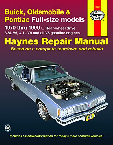 9781563922473: Buick, Oldsmobile, Pontiac Full-sized Models 1970-90 Rear Wheel Drive Automotive Repair Manual (Haynes Automotive Repair Manuals)
