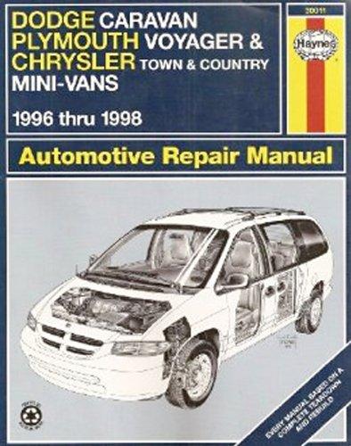 9781563922954: Dodge Caravan, Plymouth Voyager, Chrysler Town & Country Mini-Vans: 1996 thru 1998 (Haynes Automotive Repair Manuals)
