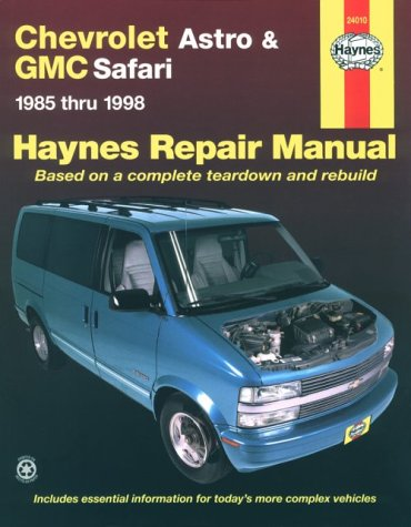 9781563923371: Chevrolet Astro & GMC Safari ~ 1985 thru 1998 (Haynes Repair Manual - based on a complete teardown and rebuild