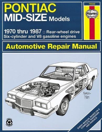 Pontiac Mid-Size Models Automotive Repair Manual: Haynes, John H.;Haynes,