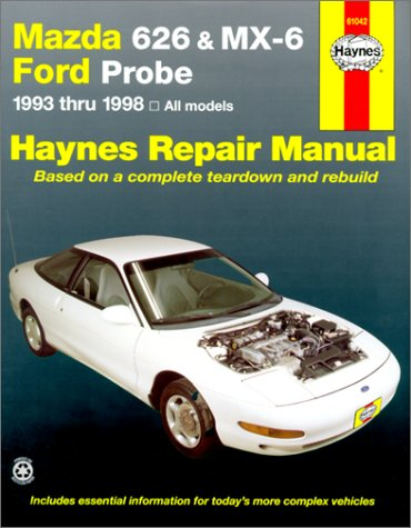 9781563923418: Mazda 626 and Mx-6 Ford Probe Automotive Repair Manual: All Mazda 626-1993 Through 1998, Mazda Mx-6-1993 Through 1997, Ford Probe-1993 Through 1997 (Haynes Automotive Repair Manuals)