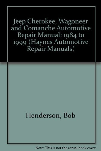 9781563923562: Haynes Jeep Cherokee 1984 Thru 1999 (Haynes Automotive Repair Manuals)