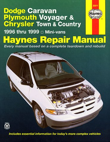 9781563923586: Dodge Caravan, Plymouth Voyager & Chrysler Town & Country ~ 1996 thru 1999 Mini-vans (Haynes Repair Manual)