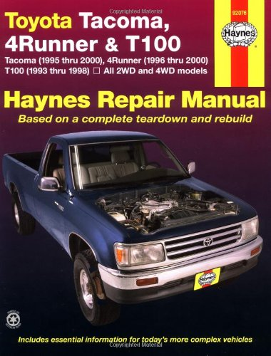 9781563923807: Toyota Tacoma, 4 Runner & T100 Automotive Repair Manual. Models covered: 2WD and 4WD Toyota Tacoma (1995 thru 2000), 4 Runner (1996 thru 2000) and T100 (1993 thru 1998)