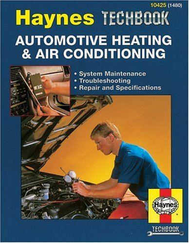 Haynes Automotive Heating and Air Conditioning Systems Manual