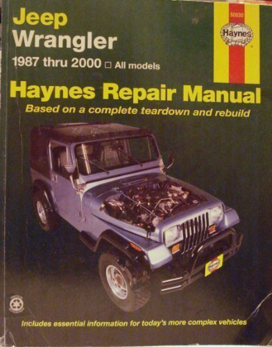 9781563924026: Jeep Wrangler 1987 thru 2000 - All Models (Haynes Automotive Repair Manual)