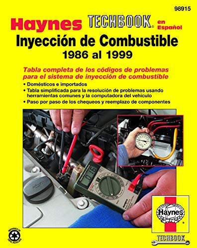 9781563924200: Inyeccion de Combustible 1986 al 1999 (Haynes Manuals) (Spanish Edition)