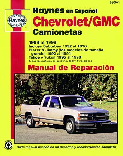 9781563924354: Chevrolet/GMC Camionetas Haynes Manual de Reparacion: (88-98) incluye Suburban (92-98), Blazer & Jimmy (los modelos de tamano Gran (Haynes Repair Manual (Paperback))