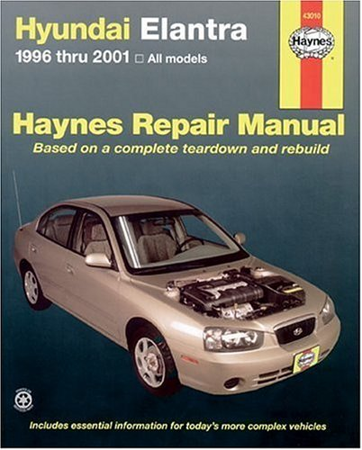 9781563924514: Haynes Hyundai Elantra 1996 thru 2001 (Haynes Manuals)