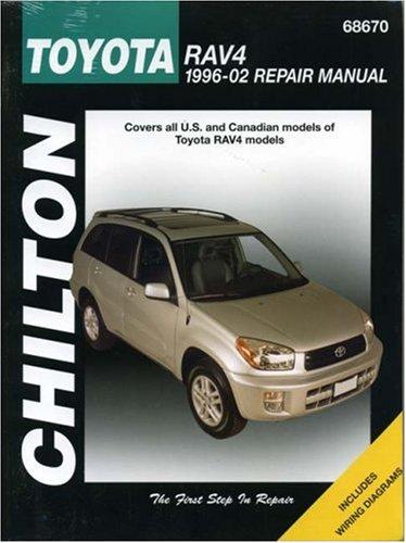 Toyota RAV4 1996-2002 (Chilton's Total Car Care Repair Manuals): The Chilton Editors