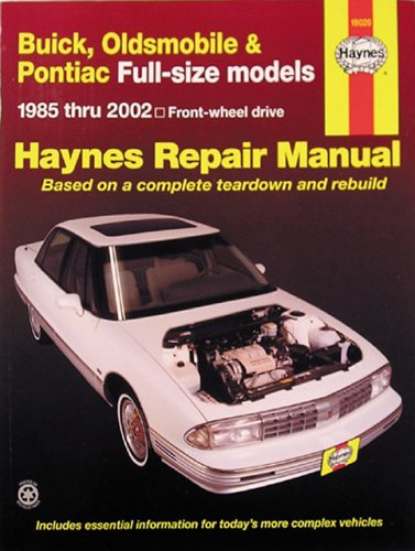 9781563924798: Buick, Oldsmobile and Pontiac Full-Size Models 1985 Thru 2002: Buick: LeSabre, Electra and Park Avenue, Olds: Delta 88 (Haynes Manuals)