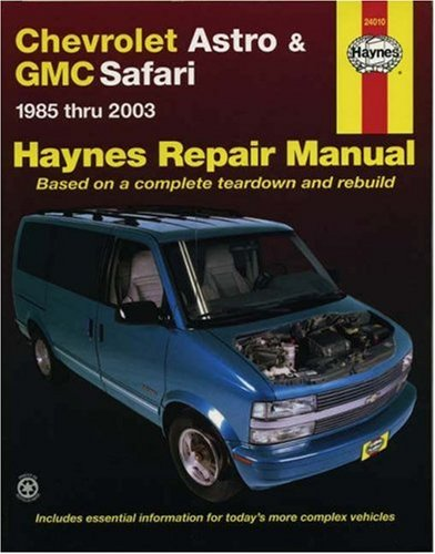 Haynes Chevrolet Astro and GMC Safari Mini-Vans: J. H. Haynes;
