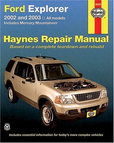 Ford Explorer 2002 thru 2003 (Haynes Repair Manual): Chilton; John Harold Haynes; Robert Maddox
