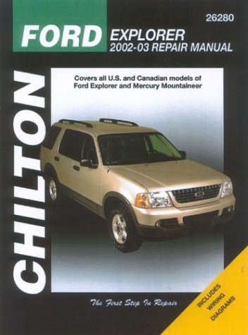 Ford Explorer & Mercury Mountaineer: 2002 through 2003 (Chilton Automotive Books): Maddox, ...