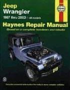 9781563925610: Jeep Wrangler Automotive Repair Manual: 1987 through 2003 All Models
