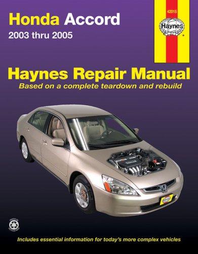 9781563925801: Honda Accord Repair Manual 2003-2005 (Haynes Automotive Repair Manual)