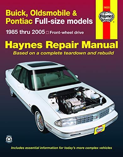 9781563926259: Buick, Oldsmobile & Pontiac Full-size models 1985 thru 2005: Front-wheel drive (Haynes Repair Manuals)