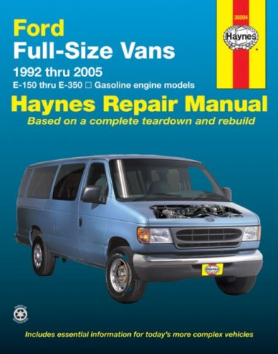 9781563926297: Ford Full-Size Vans 1992 thru 2005: E-150 thru E-350, All gasoline engine models (Haynes Repair Manuals)