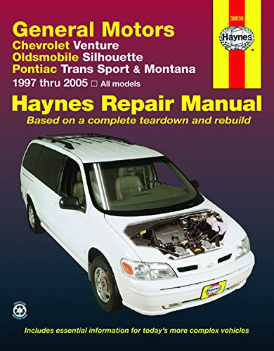 9781563926365: General Motors Chevrolet Venture, Oldsmobile Silhouette, Pontiac Trans Sport & Montana 1997 thru 2005 (Haynes Repair Manual)