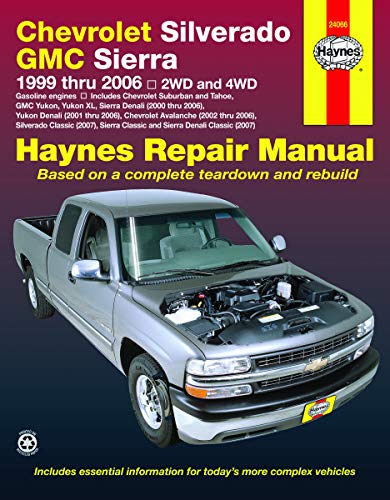 9781563926815: Haynes Chevrolet Silverado GMC Sierra: 1999 Thru 2006/2WD-4WD (Haynes Repair Manual)