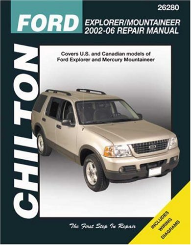 9781563926846: Ford Explorer & Mountaineer: 2002-2006 (Chilton's Total Car Care Repair Manual)