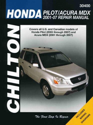 9781563926921: Chilton Total Car Care Honda Pilot & Acura MDX 01-07 (Chilton's Total Car Care Repair Manuals)