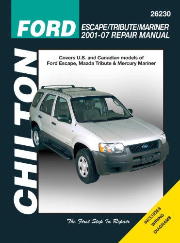9781563927003: Ford Escape/Tribute/Mariner Repair Manual: Covers All U.S. and Canadian Models of Ford Escape, Mazda Tribute & Mercury Mariner (Chilton's Total Car Care Repair Manuals)