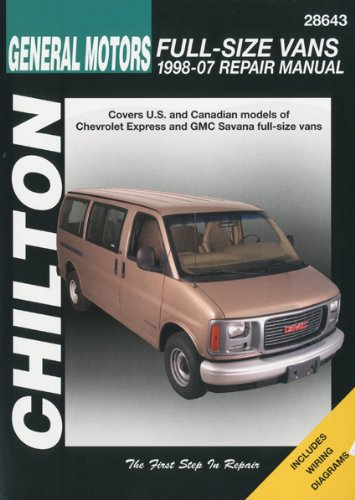 9781563927256: Chilton's General Motors Chevrolet Express & GMC Savana Full-size Vans 1998-07 Repair Manual