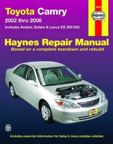 9781563927621: Toyota Camry, 2002-2006 (Haynes Repair Manual)