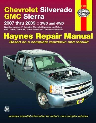 9781563927881: Chevrolet Silverado and GMC Sierra 2007-2009 (Haynes Repair Manual)