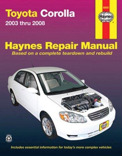 9781563928079: Haynes Toyota Corolla 2003-2008 (Haynes Repair Manual (Paperback))