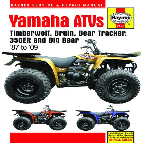 9781563928420: Yamaha ATVs Timberwolf, Bruin, Bear Tracker, 350ER and Big Bear: 1987 to 2009 (Haynes Service & Repair Manual)