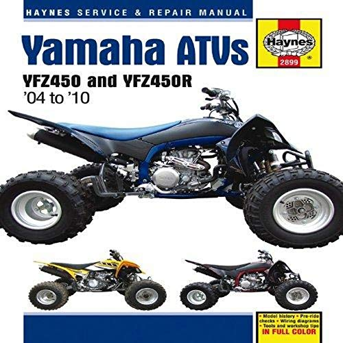 9781563928994: Yamaha YFZ450/YFZ450R ATVs, '04-'10 (Haynes Service & Repair Manual)