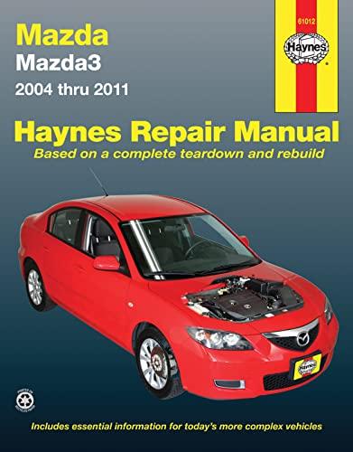 Mazda 3 Automotive Repair Manual: 2004-2011 (Paperback): Jeff Killingsworth