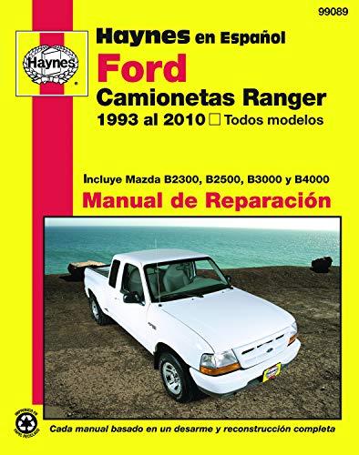 9781563929199: Ford Camionetas Ranger Manual de Reparacion: 1993 al 2010, Todos Modelos (Haynes Manuals) (Spanish Edition)